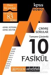 Pegem A Yayıncılık - Hazırlık Kitapları - 2018 KPSS Genel Yetenek Genel Kültür 2008 – 2017 Tamamı Çözümlü 10 Fasikül Çıkmış Sorular