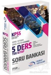 Murat Yayınları - KPSS Kitapları - 2018 KPSS Genel Yetenek Genel Kültür 5 Ders Tek Kitap Soru Bankası