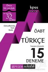 Pegem A Yayıncılık - Akademik Kitaplar - 2018 KPSS ÖABT Türkçe Tamamı Çözümlü 15 Deneme