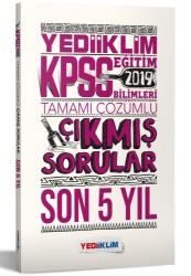 Yediiklim Yayınları - 2019 KPSS Eğitim Bilimleri Tamamı Çözümlü Son 5 Yıl Çıkmış Sorular Yediiklim Yayınları