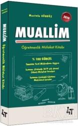 4T Yayınları - 2019 Muallim Öğretmenlik Mülakat Kitabı