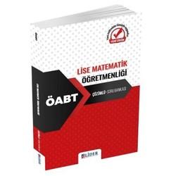 Lider Yayınları - 2020 ÖABT Lise Matematik Öğretmenliği Soru Bankası Çözümlü Lider Yayınları