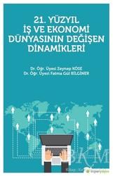 Hiperlink Yayınları - 21. Yüzyıl İş Ekonomi Dünyasının Değişen Dinamikleri