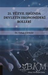Akademisyen Kitabevi - 21.Yüzyıl Işığında Devletin Ekonomideki Rolleri