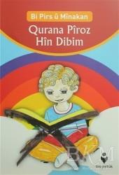 Tire Kitap - Qurana Pîroz Hin Dibim