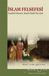 Elis Yayınları - İslam Felsefesi Teşekkül Dönemi: Kindi-Farabî-İbn Sîna