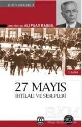 Yağmur Yayınları - 27 Mayıs İhtilali ve Sebepleri Görüp Yaşadıklarım