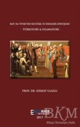 """Efe Akademi Yayınları - Batı'da """"Öteki""""nin Kültürel ve İdeolojik Dönüşümü"""
