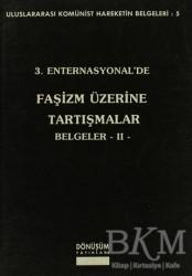 Dönüşüm Yayınları - 3. Enternasyonal'de Faşizm Üzerine Tartışmalar Belgeler 2
