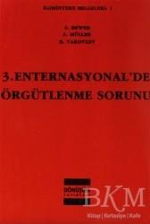 Dönüşüm Yayınları - 3. Enternasyonal'de Örgütlenme Sorunu