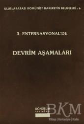 Dönüşüm Yayınları - 3. Enternasyonel'de Devrim Aşamaları