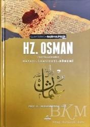 Ravza Yayınları - 3. Halife Hz. Osman Hayatı Şahsiyeti ve Dönemi