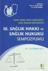 Adalet Yayınevi - 3. Sağlık Hakkı ve Sağlık Hukuku Sempozyumu
