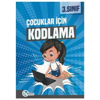 3. Sınıf Çocuklar İçin Kodlama Molekül Yayınları