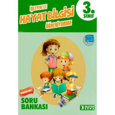 3. Sınıf Hayat Bilgisi Etkinlikli Öğreniyorum Soru Bankası İşleyen Zeka Yayınları
