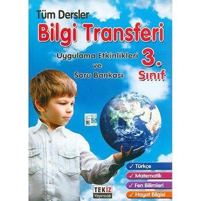 3. Sınıf Tüm Dersler Bilgi Transferi Tekiz Yayıncılık