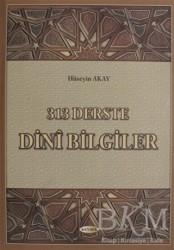 Kevser Yayınları - 313 Derste Dini Bilgiler