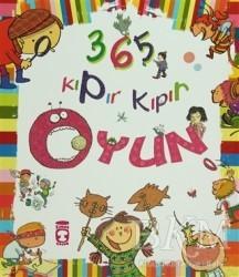 Timaş Çocuk - 365 Kıpır Kıpır Oyun