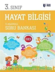 Teas Press - 3.Sınıf Hayat Bilgisi 3 Aşamalı Soru Bankası