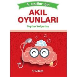 Tudem Yayınları - 4. Sınıflar için Akıl Oyunları Tudem Yayınları