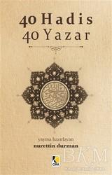 Çıra Yayınları - 40 Hadis 40 Yazar