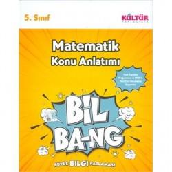 Kültür Yayıncılık - 5. Sınıf Matematik Konu Anlatım (BİL-BANG) Kültür Yayıncılık