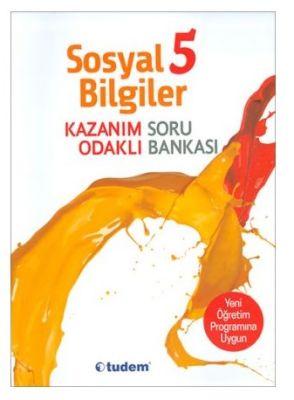 5. Sınıf Sosyal Bilgiler Kazanım Odaklı Soru Bankası Tudem Yayınları