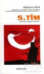 Kitap Türk Yayınları - 5. Tim - Güneş Doğsun İsteriz