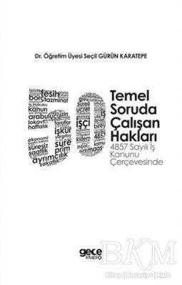 50 Temel Soruda Çalışan Hakları