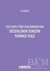 On İki Levha Yayınları - 5237 Sayılı Türk Ceza Kanunu'nda Düzenlenen Senedin Yağması Suçu