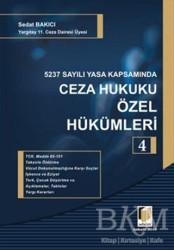 Adalet Yayınevi - 5237 Sayılı Yasa Kapsamında Ceza Hukuku Özel Hükümleri - 4
