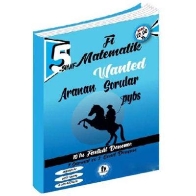 5.Sınıf PYBS Matematik Wanted Aranan Sorular 10 lu Fasikül Deneme Fi Yayınları