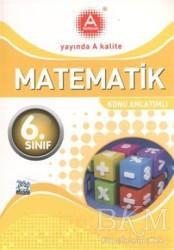 A Yayınları - 6. Sınıf Matematik Konu Anlatımlı