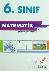 Birey Eğitim Yayınları - 6. Sınıf Matematik (Konu Anlatımlı)