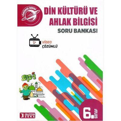 6. Sınıf Yörünge Din Kültürü ve Ahlak Bilgisi Soru Bankası İşleyen Zeka Yayınları