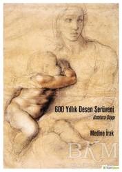 Hiperlink Yayınları - 600 Yıllık Desen Serüveni