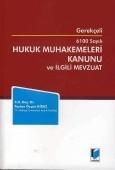 Adalet Yayınevi - Ders Kitapları - 6100 Sayılı Hukuk Muhakemeleri Kanunu ve İlgili Mevzuat