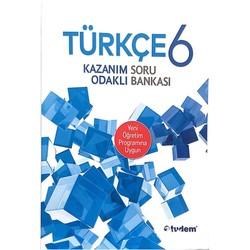Tudem Yayınları - 6.Sınıf Türkçe Kazanım Odaklı Soru Bankası Tudem Yayınları