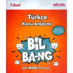 Kültür Yayıncılık - 7.Sınıf Türkçe Konu Anlatım BİL-BANG Kültür Yayıncılık