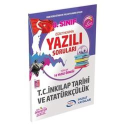 Murat Yayınları - 8. Sınıf T.C İnkılap Tarihi ve Atatürkçülük Öğretmenimin Yazılı Soruları Murat Yayınları