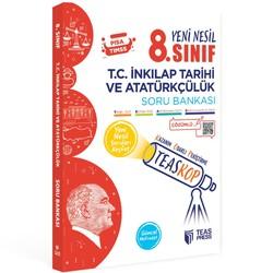 Teas Press - 8. Sınıf T.C. İnkılap Tarihi ve Atatürkçülük Teaskop Soru Bankası Teas Press