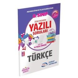 Murat Yayınları - 8. Sınıf Türkçe Öğretmenimin Yazılı Soruları Murat Yayınları