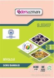 Ders Uzmanı Yayınları - 9. Sınıf Biyoloji Soru Bankası
