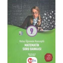 Kida Kitap - 9. Sınıf Kolay Öğrenme Konseptli Matematik Soru Bankası