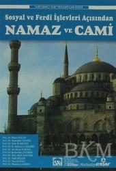 Ensar Neşriyat - Sosyal ve Ferdî İşlevleri Açısından Namaz ve Cami