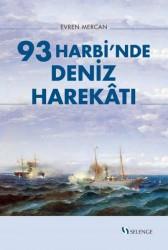 Selenge Yayınları - 93 Harbi'nde Deniz Harekâtı
