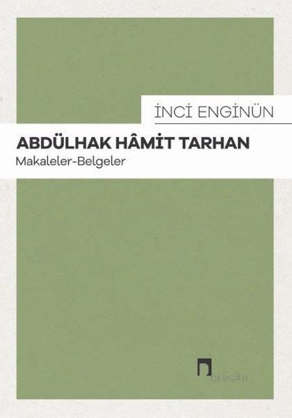 İnci Enginün - Abdülhak Hamid Tarhan