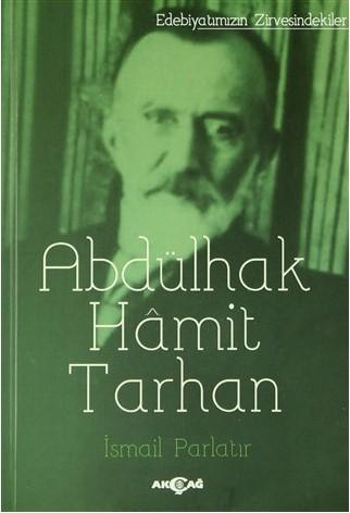 İsmail Parlatır - Abdülhak Hamit Tarhan