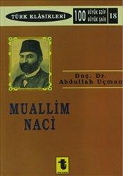 Abdullah Uçman - Muallim Naci