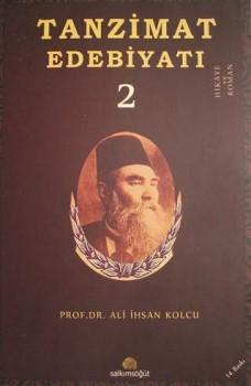 Ali İhsan Kolcu - Tanzimat Edebiyatı
